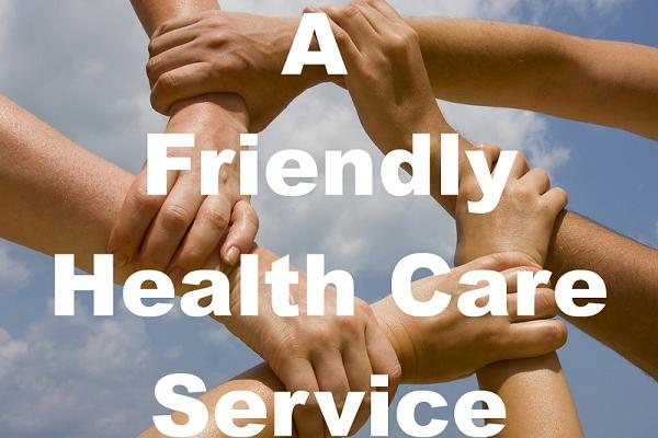A Friendly Health Care Service
